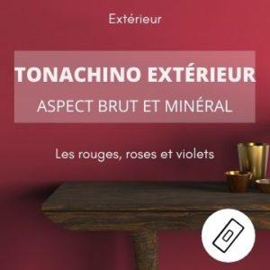 TONACHINO EXTERIEUR les rouges – aspect brut et minéral