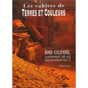 Cahiers terres et couleurs – Les Ocres