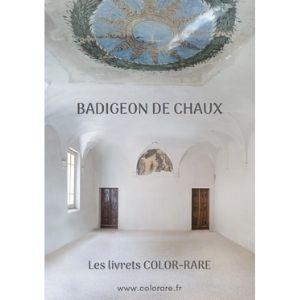 Color-Rare, badigeon de chaux, livre